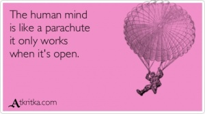 Аткрытка №1378: The human mind  is like a parachute  it only works  when it\'s open. - atkritka.com